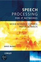 Speech Processing for IP Networks