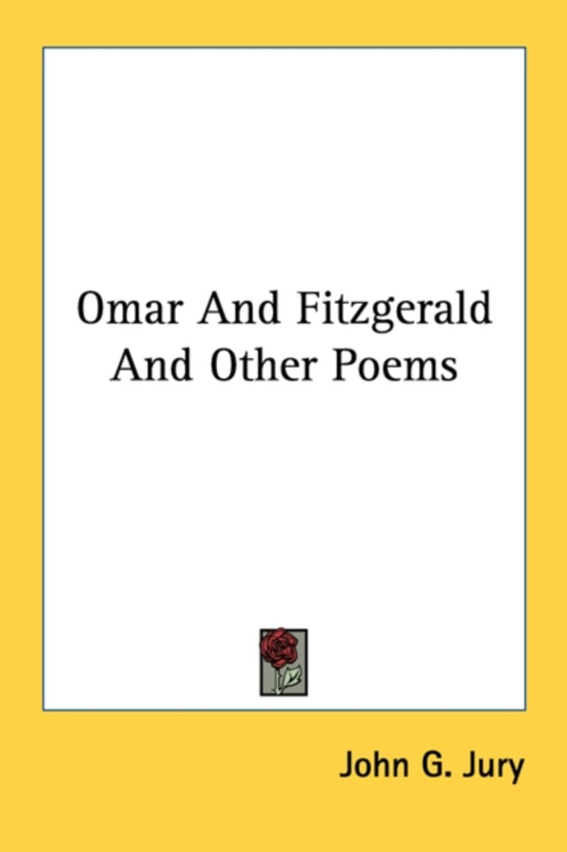 Omar and Fitzgerald and Other Poems
