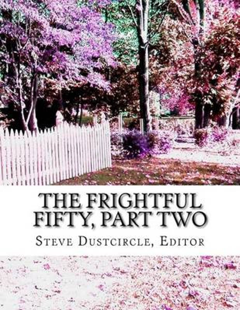 The Frightful Fifty, Part Two