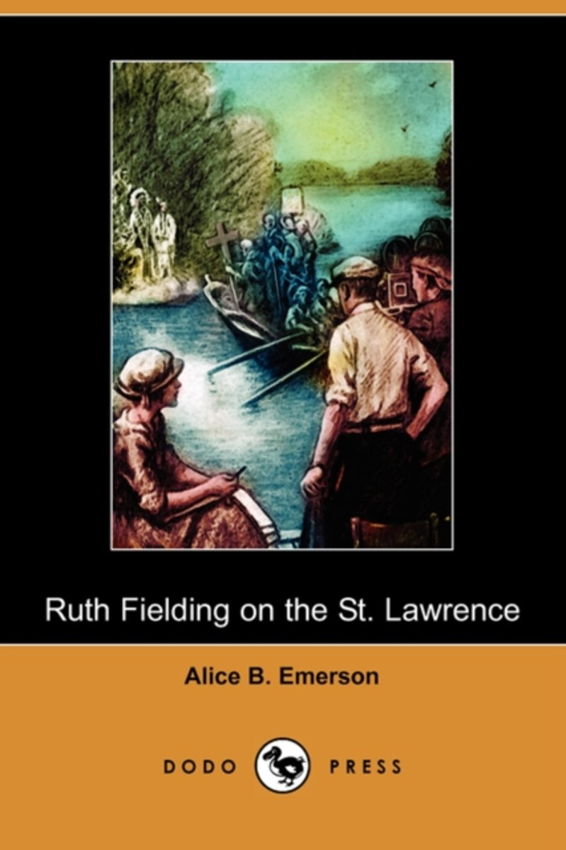 Ruth Fielding on the St. Lawrence; Or, the Queer Old Man of the Thousand Islands (Dodo Press)
