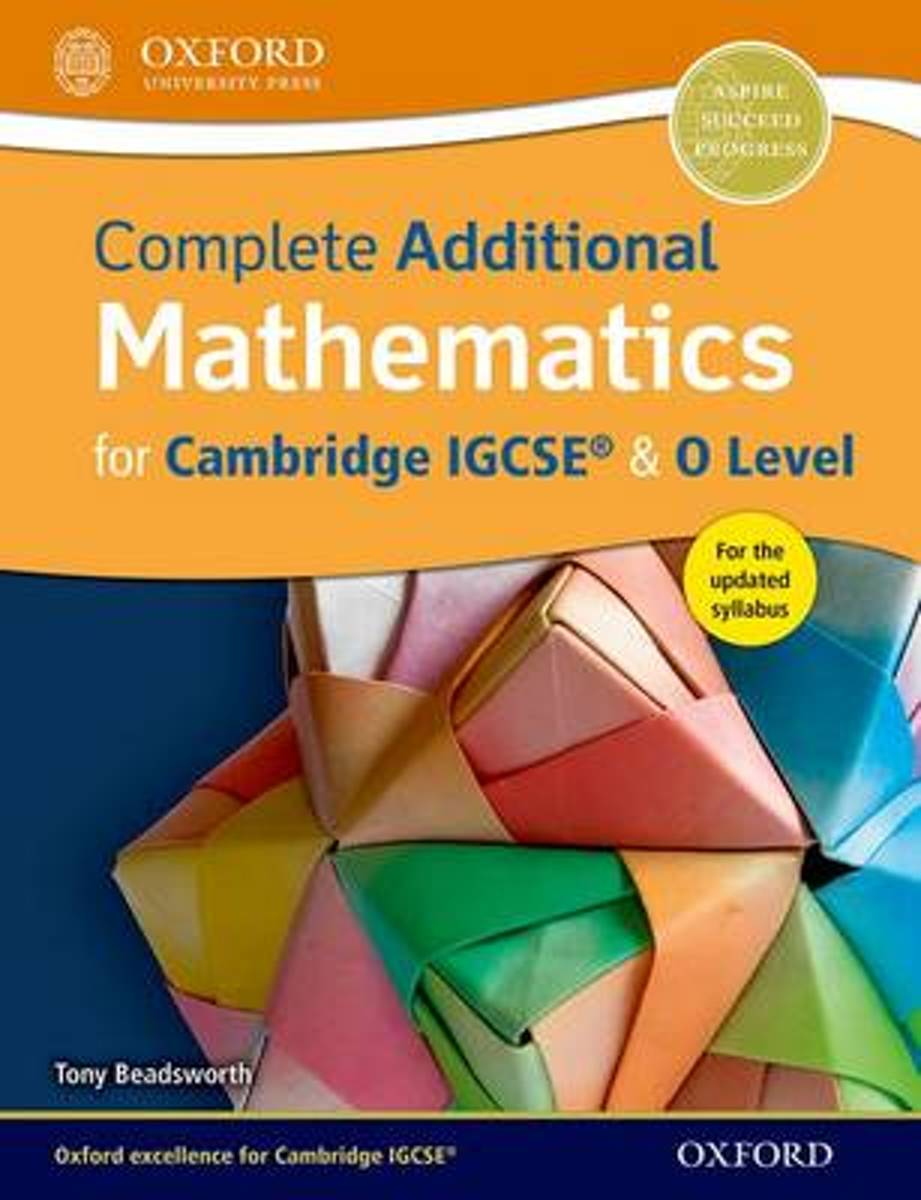 Complete Additional Mathematics for Cambridge IGCSE (R) & O Level