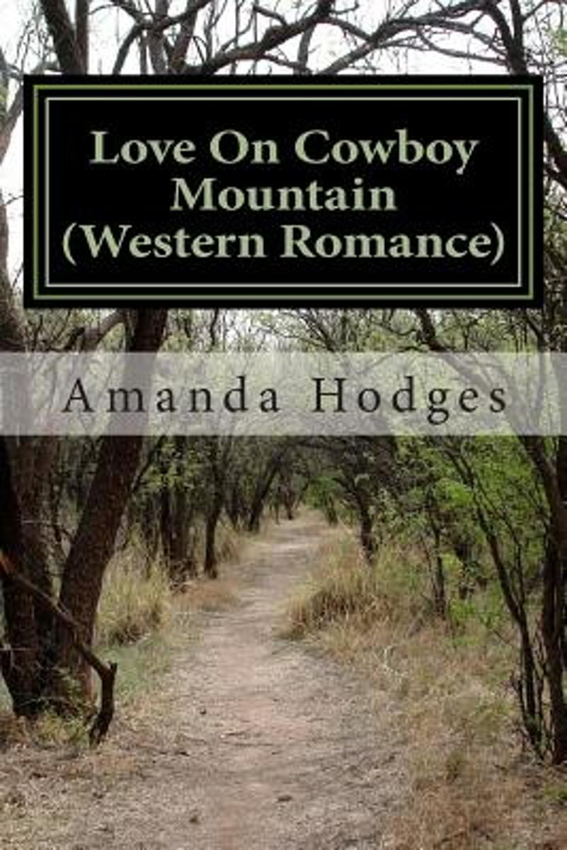 Love on Cowboy Mountain (Western Romance)