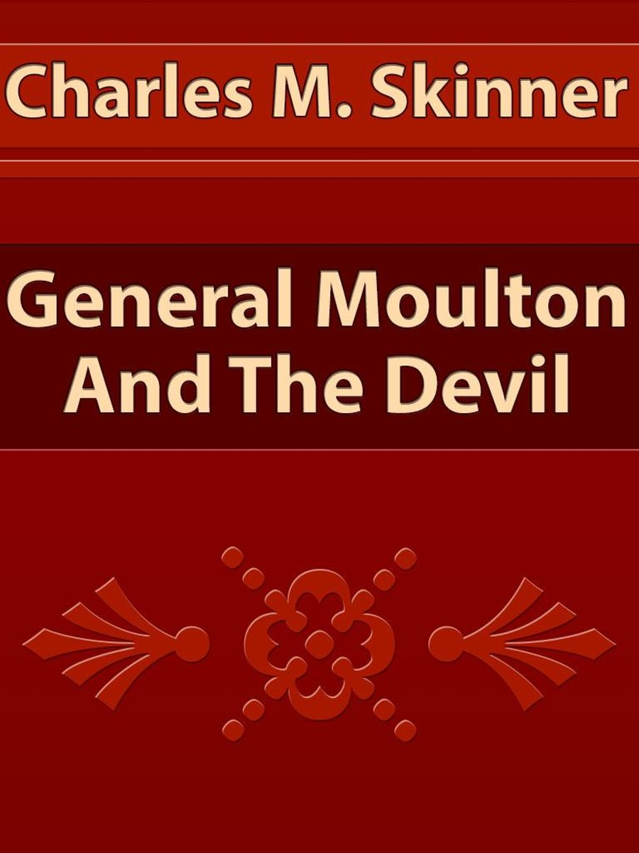 General Moulton And The Devil