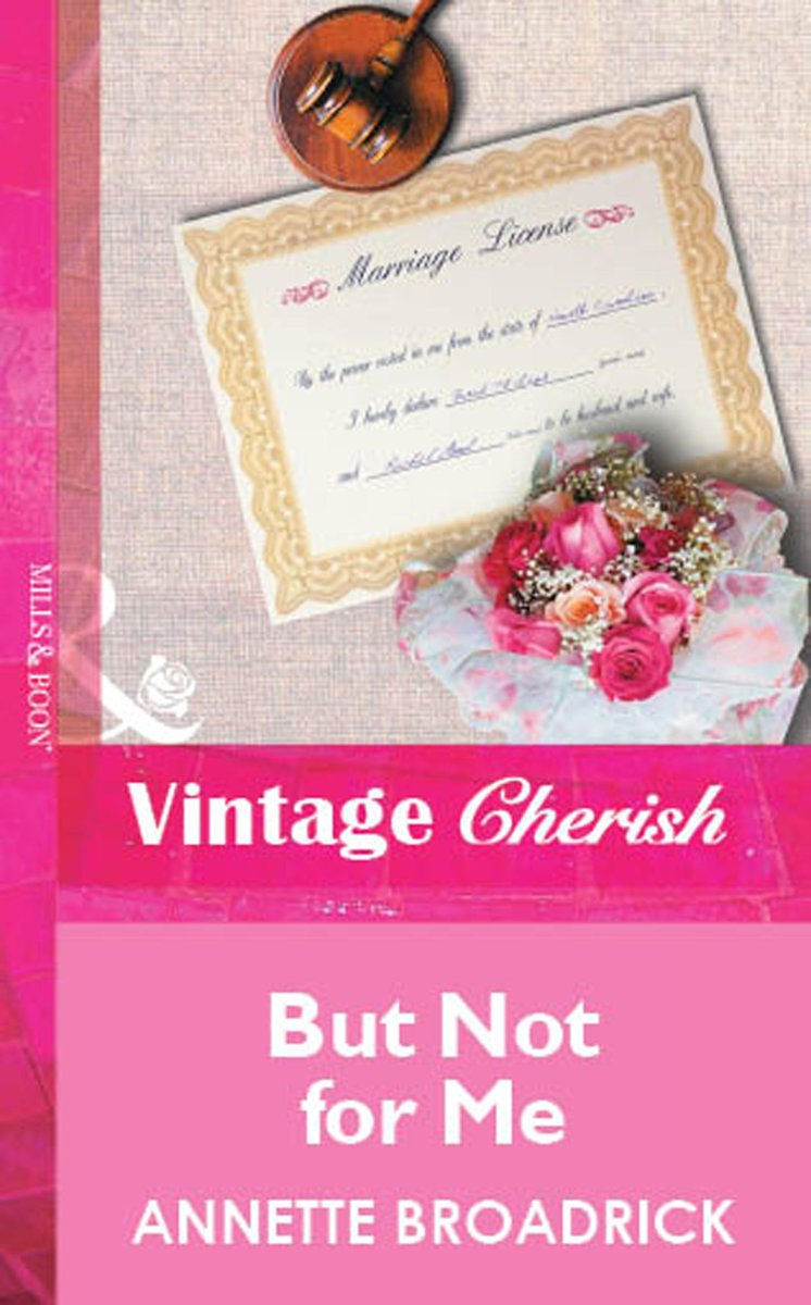 But Not For Me (Mills & Boon Vintage Cherish)