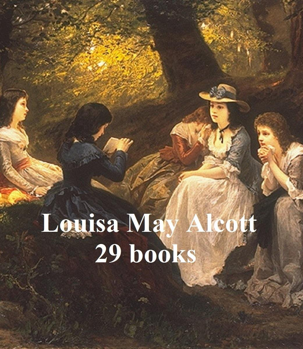Louisa May Alcott's Works: 29 books