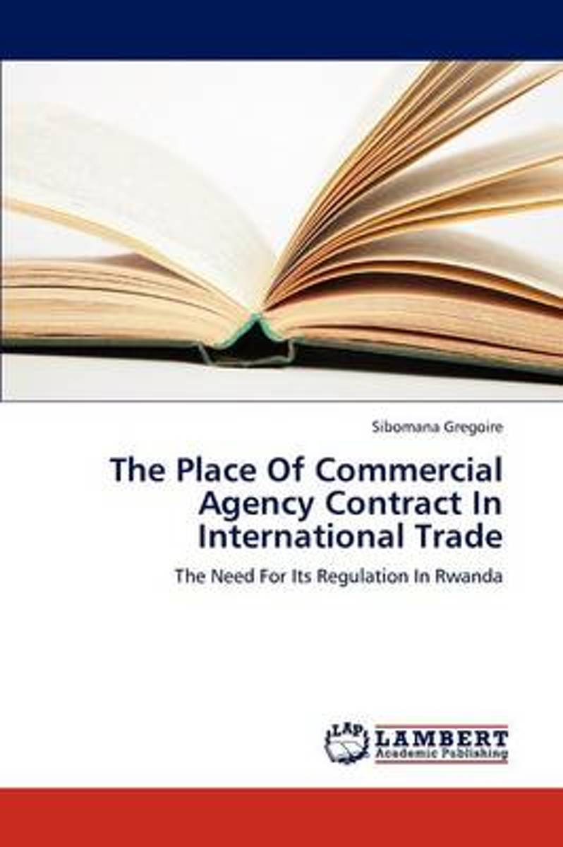 The Place of Commercial Agency Contract in International Trade