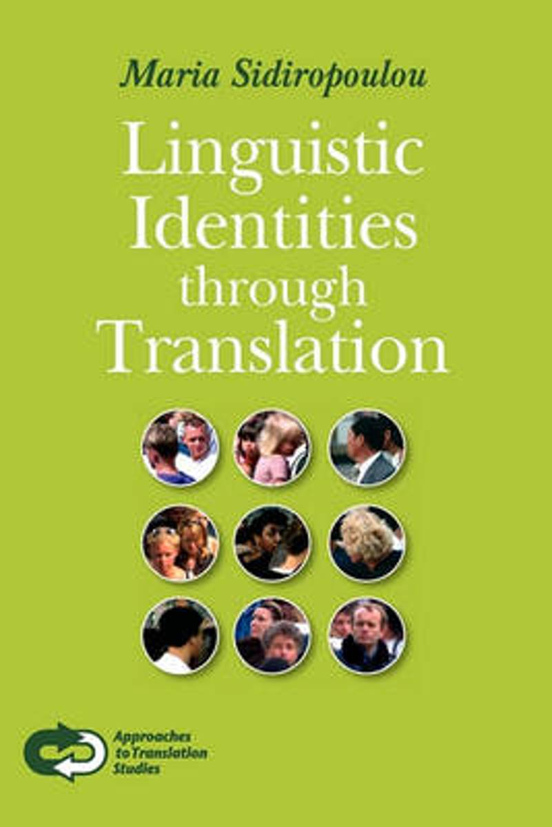 Linguistic Identities through Translation