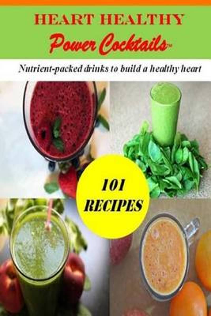 Heart Healthy Power Cocktails