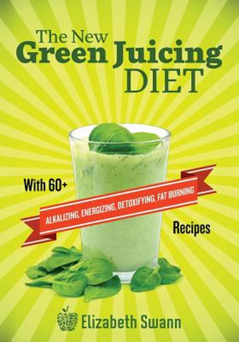 The New Green Juicing Diet