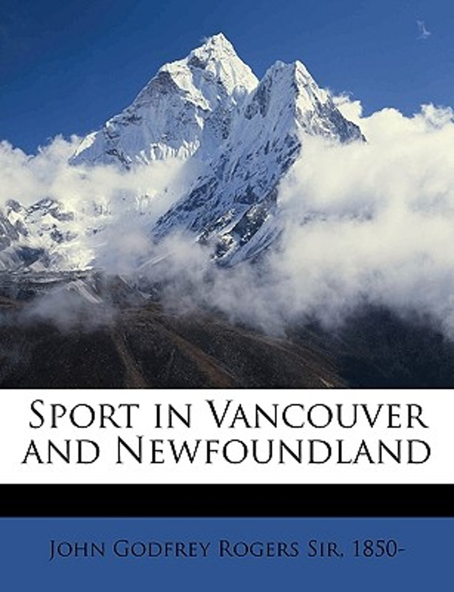 Sport in Vancouver and Newfoundland