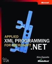 Applied Xml Programming For Microsoft .Net