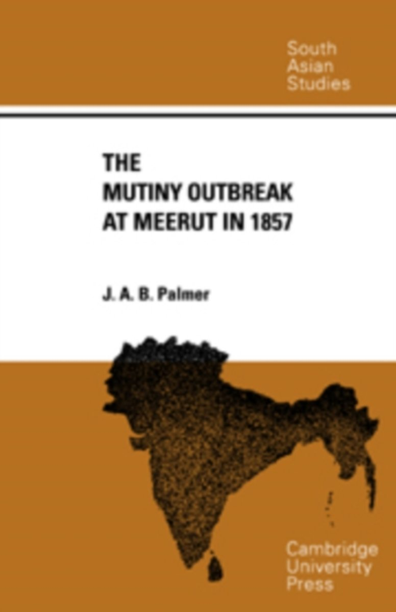 The Mutiny Outbreak at Meerut in 1857