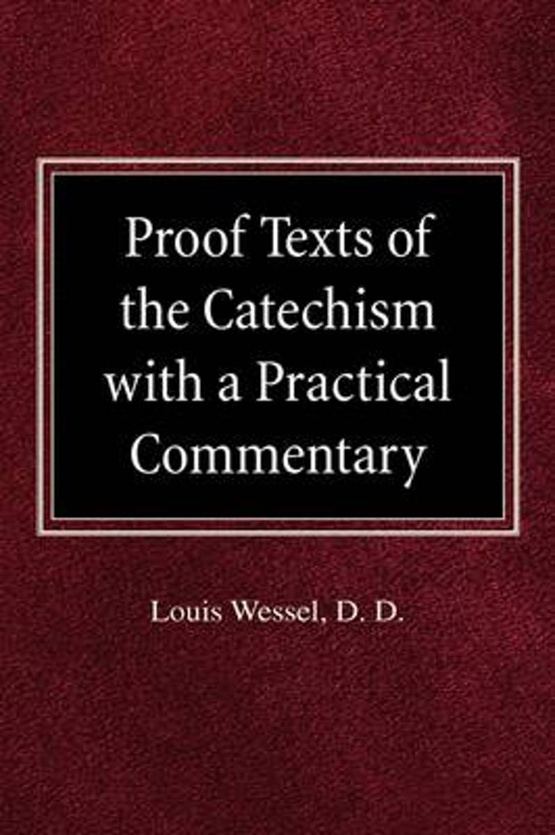 Proof Texts of the Catechism with a Practical Commentary