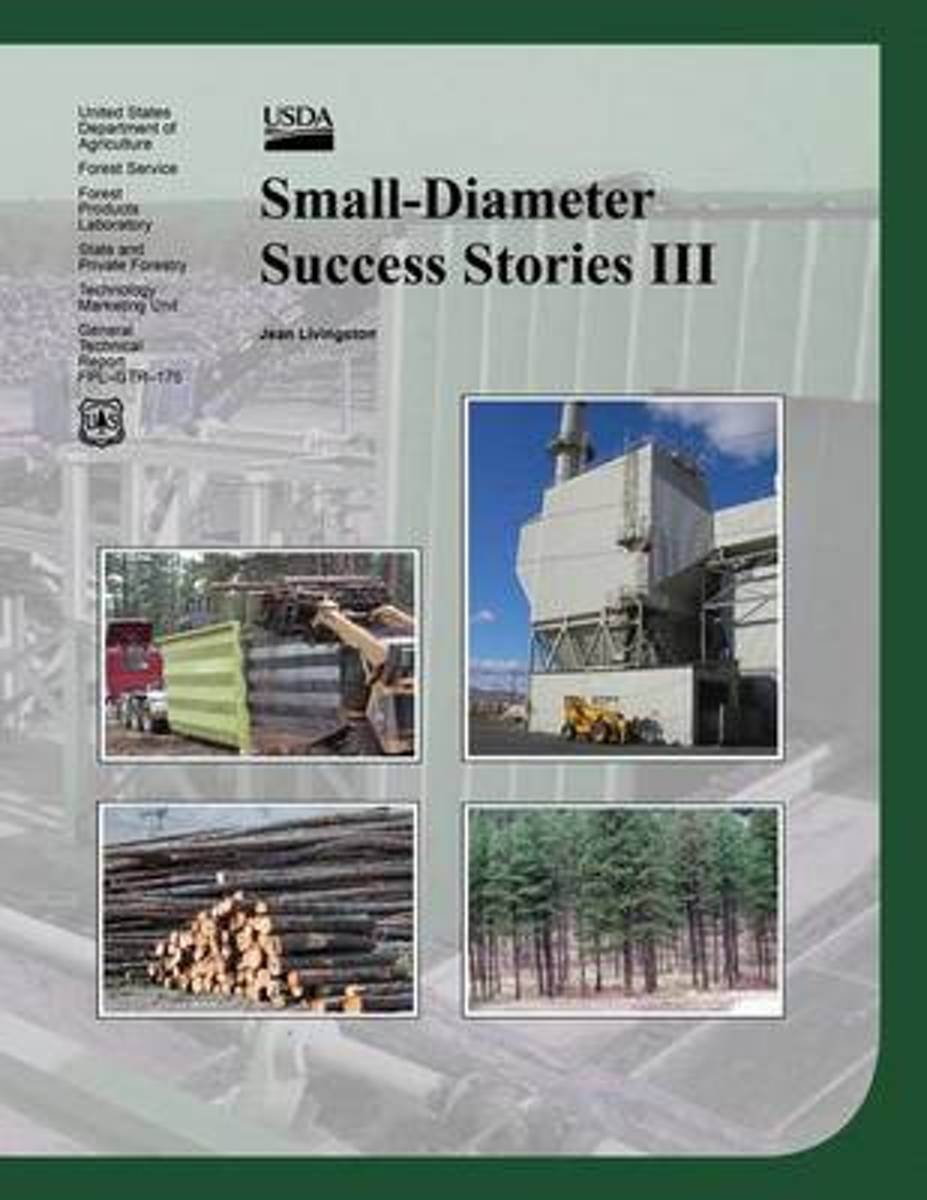 Small-Diameter Success Stories III