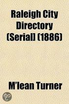 Raleigh City Directory (Serial] (1886)