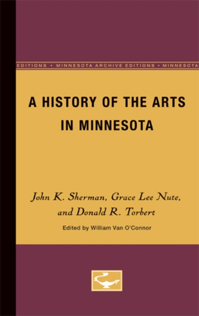 A History of the Arts in Minnesota