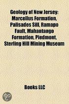 Geology Of New Jersey: Marcellus Formation, Palisades Sill, Ramapo Fault, Mahantango Formation, Piedmont, Sterling Hill Mining Museum