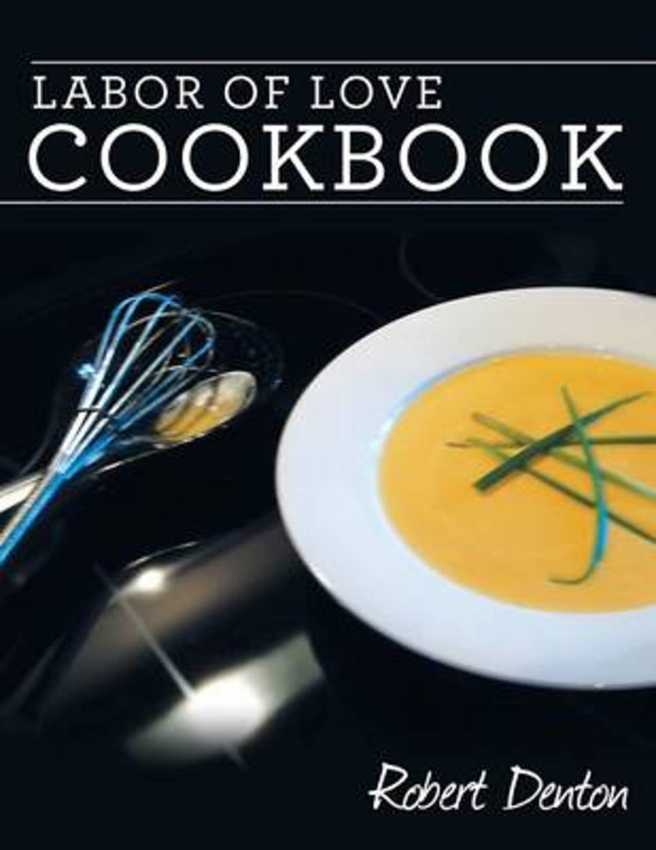 Labor of Love Cookbook