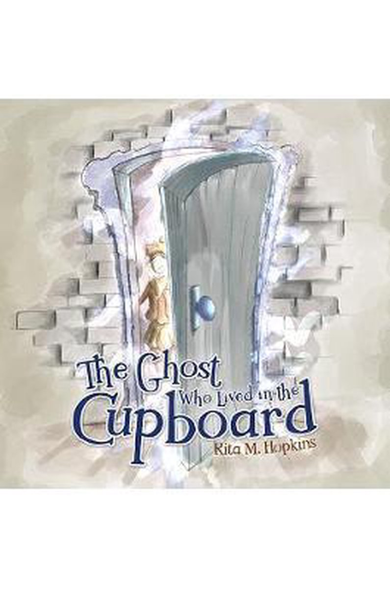 The Ghost Who Lived in the Cupboard