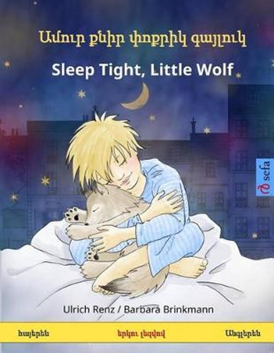Sleep Tight, Little Wolf. Bilingual Children's Book (Armenian - English)