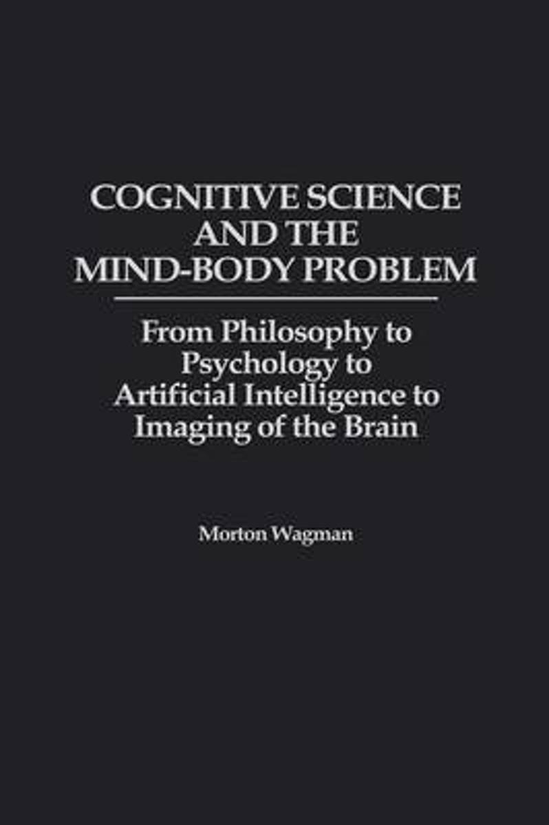 Cognitive Science and the Mind-Body Problem image