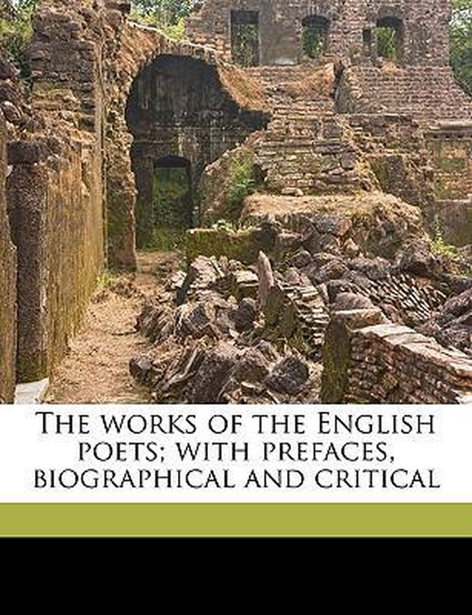 The Works of the English Poets; With Prefaces, Biographical and Critical Volume 72