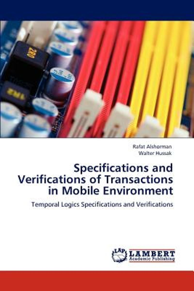Specifications and Verifications of Transactions in Mobile Environment