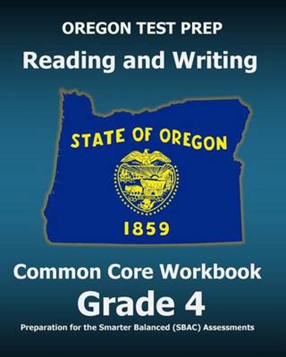 Oregon Test Prep Reading and Writing Common Core Workbook Grade 4