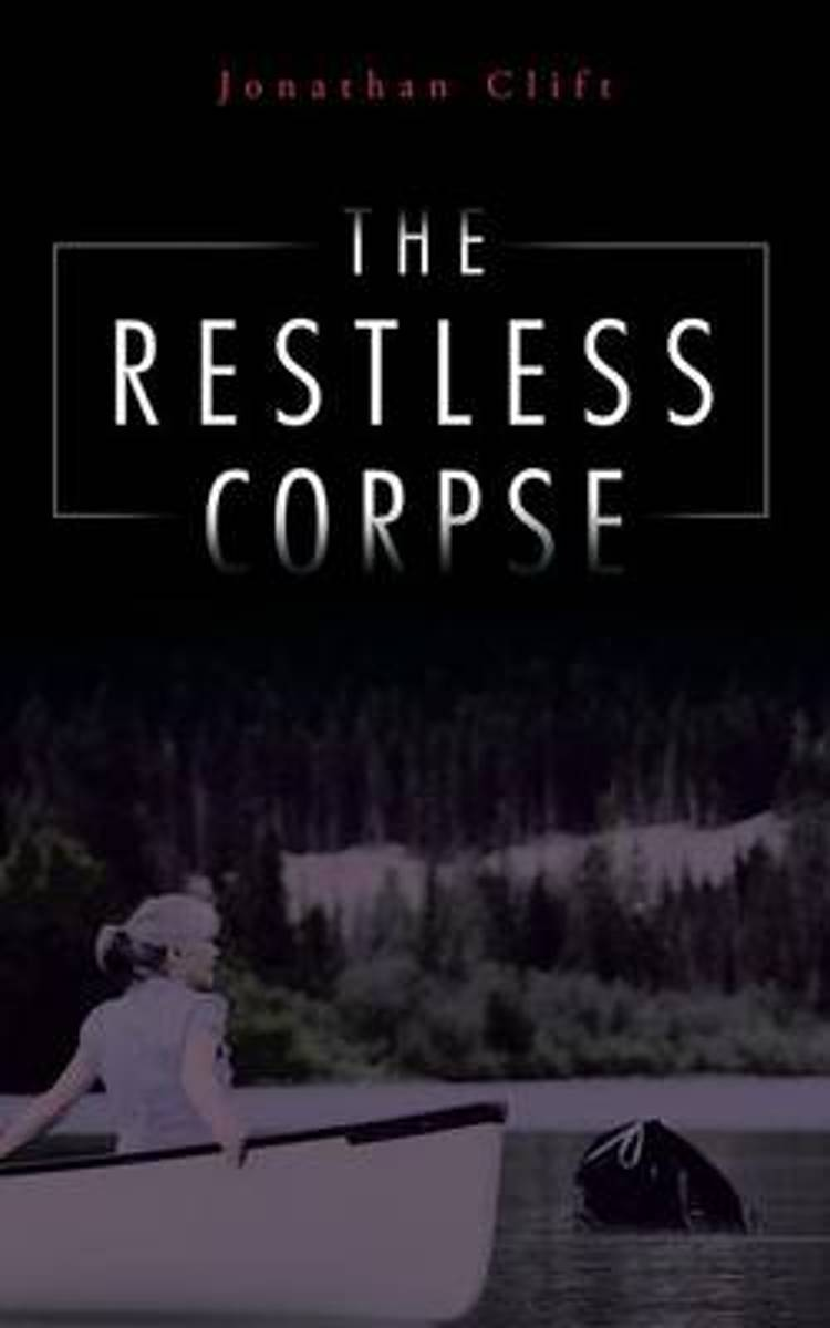 The Restless Corpse
