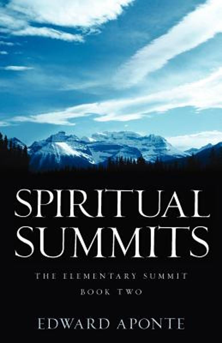 Spiritual Summits -The Elementary Summit-Book Two