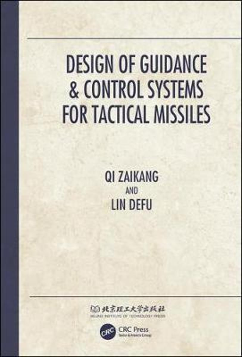 Design of Guidance & Control Systems for Tactical Missiles