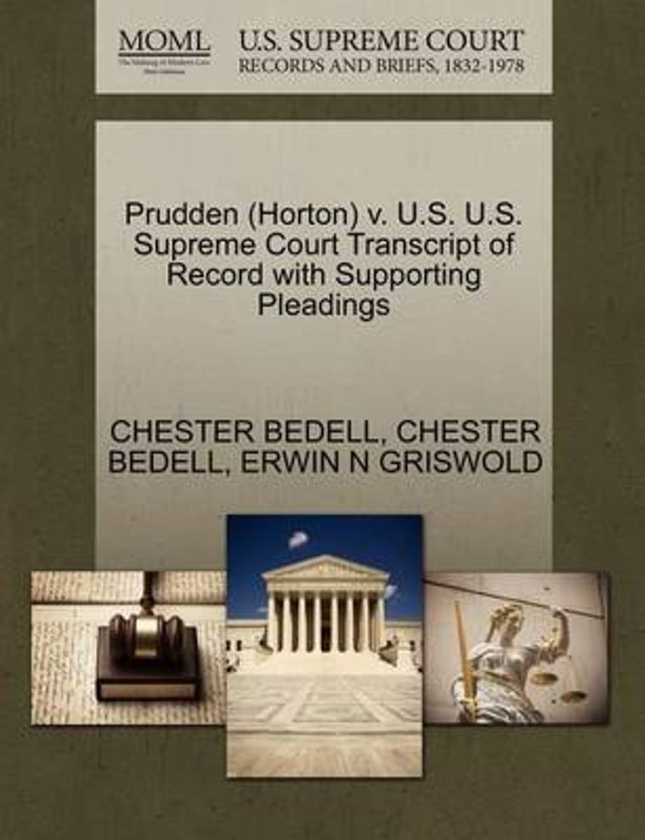 Prudden (Horton) V. U.S. U.S. Supreme Court Transcript of Record with Supporting Pleadings