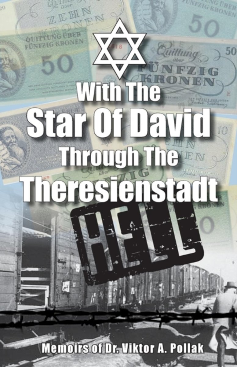 With the Star of David Through the Theresienstadt Hell