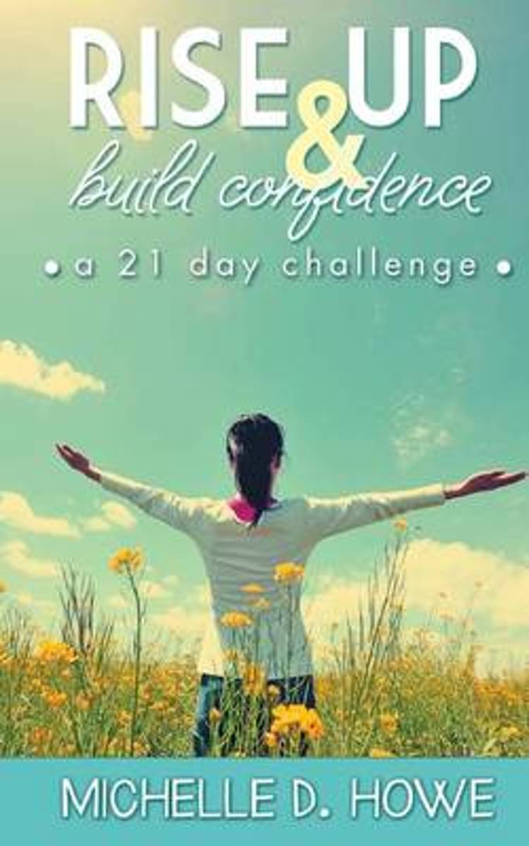 Rise Up and Build Confidence