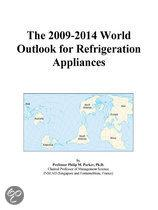 The 2009-2014 World Outlook for Refrigeration Appliances