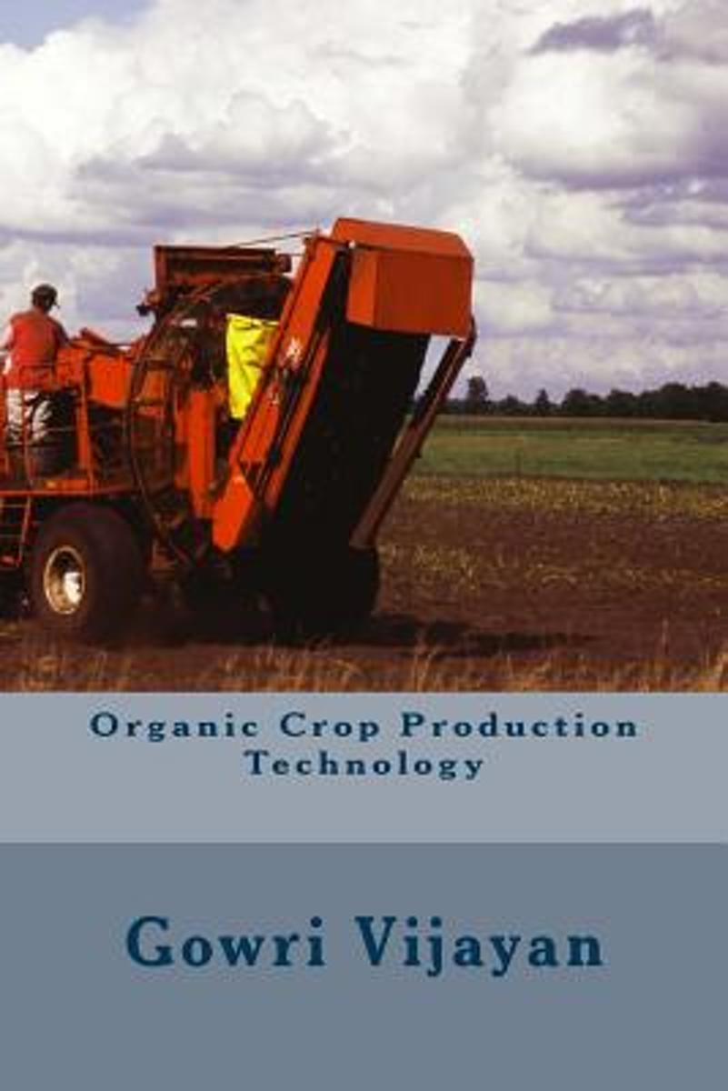 Organic Crop Production Technology