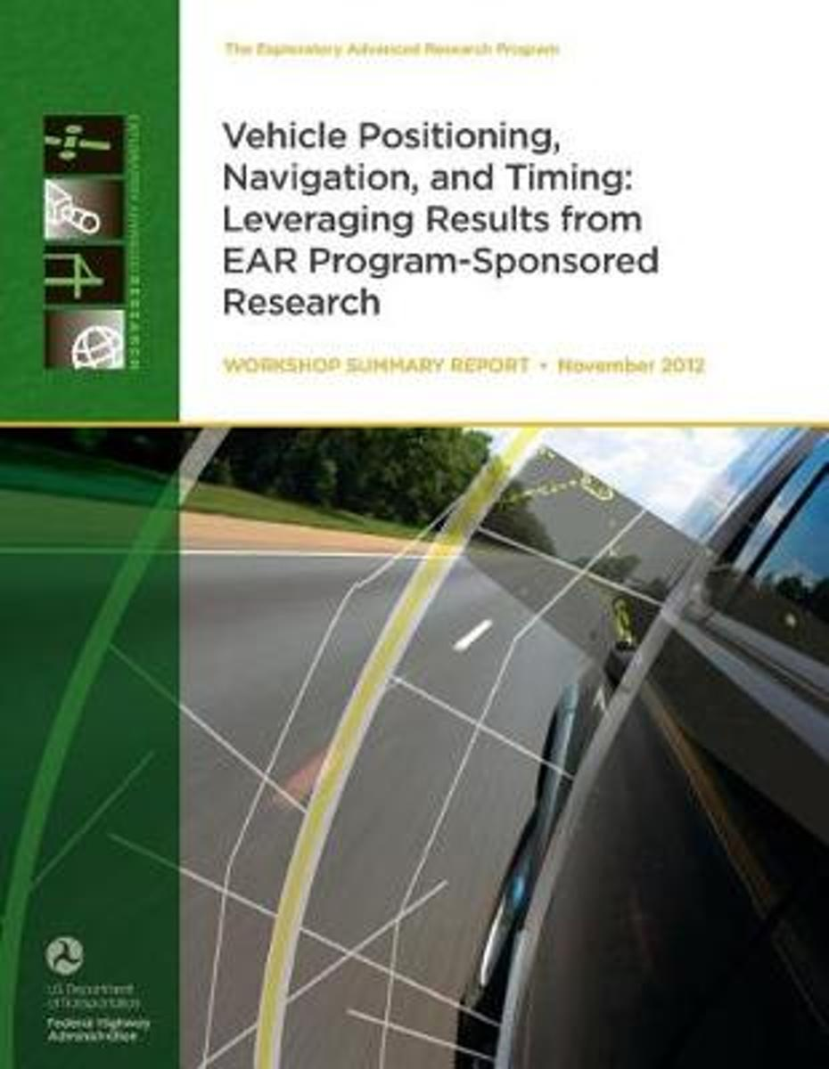Vehicle Positioning, Navigation, and Timing