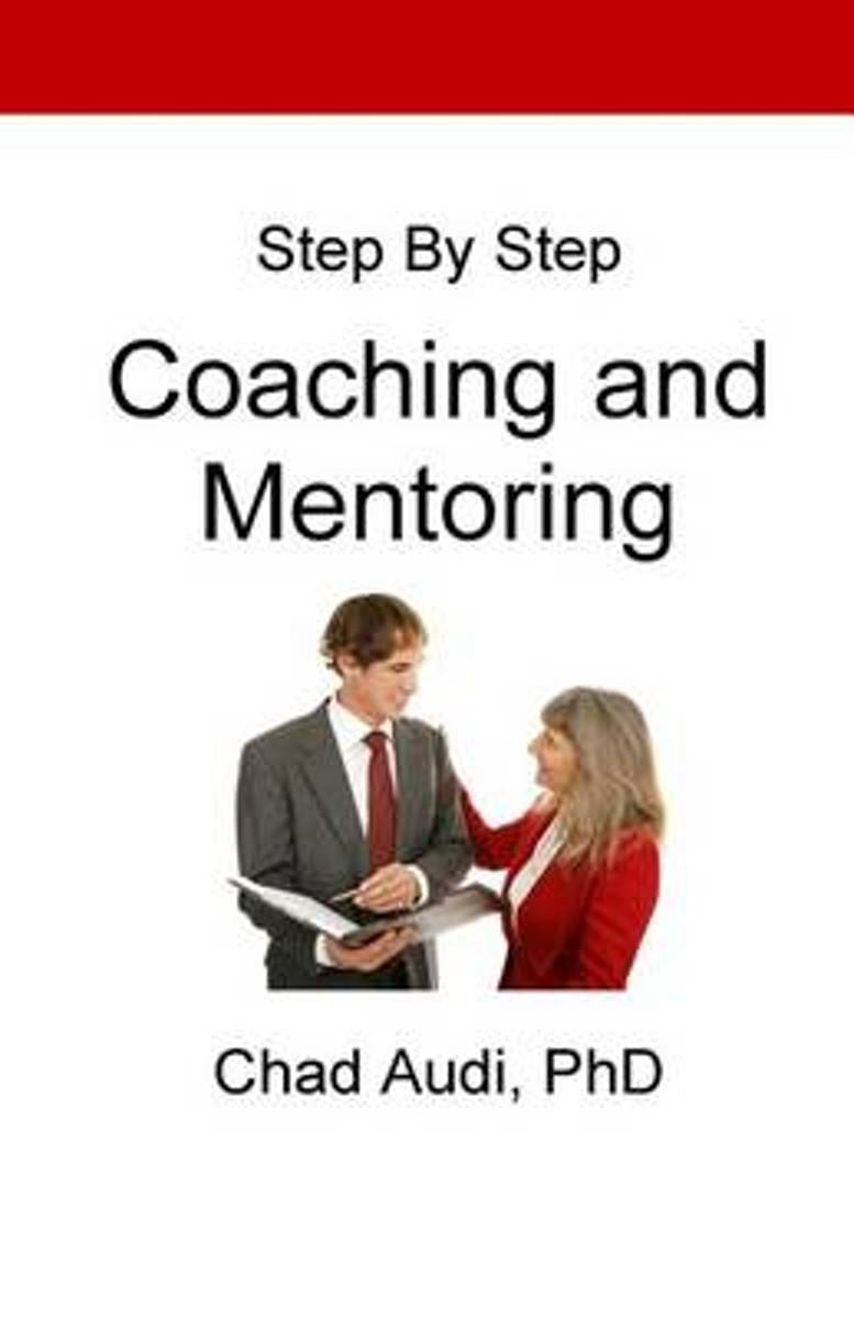 Step by Step Coaching and Mentoring