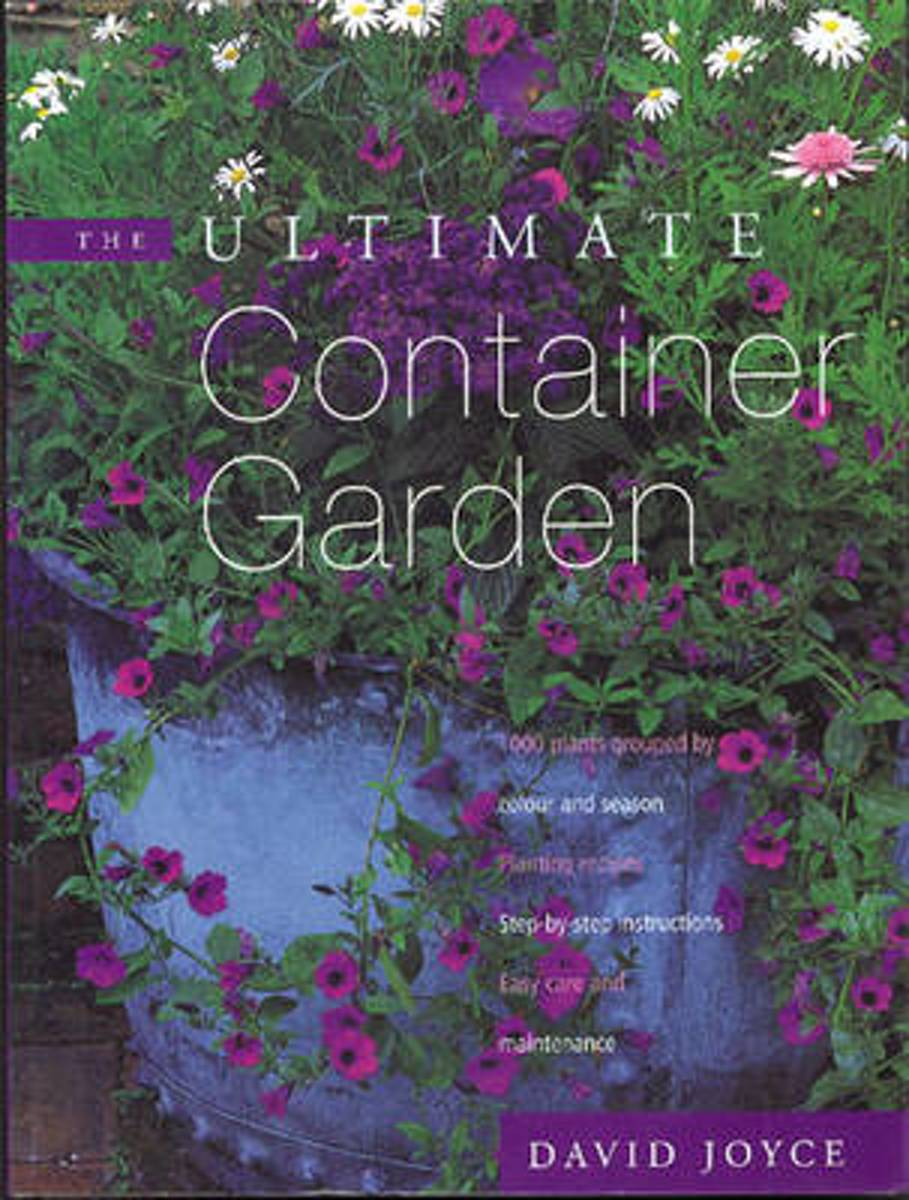The The Ultimate Container Garden