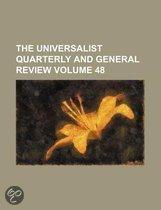 The Universalist Quarterly And General Review (Volume 48)