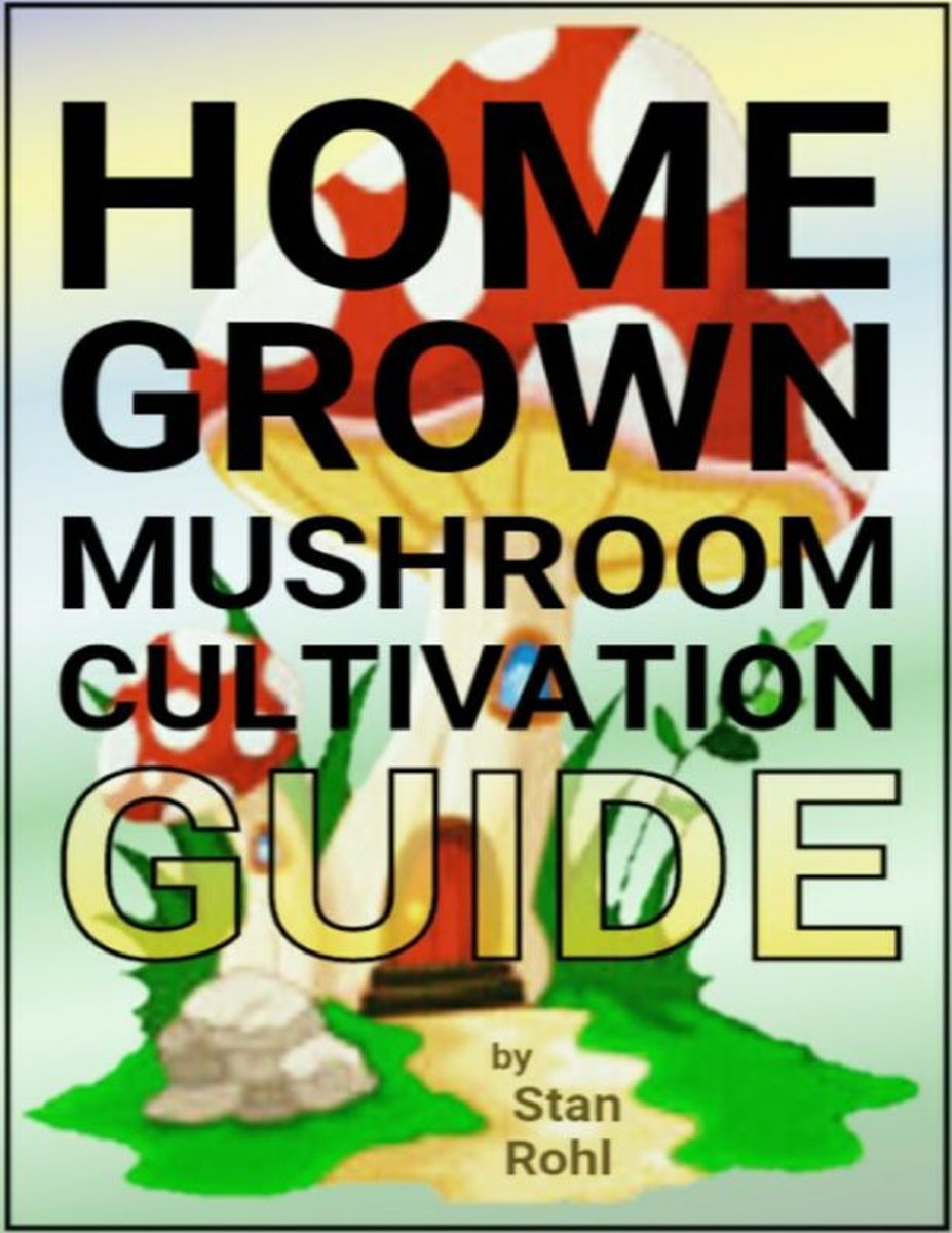 Home Grown Mushroom Cultivation Guide