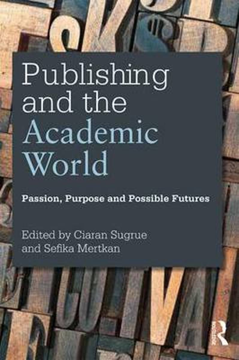 Publishing and the Academic World