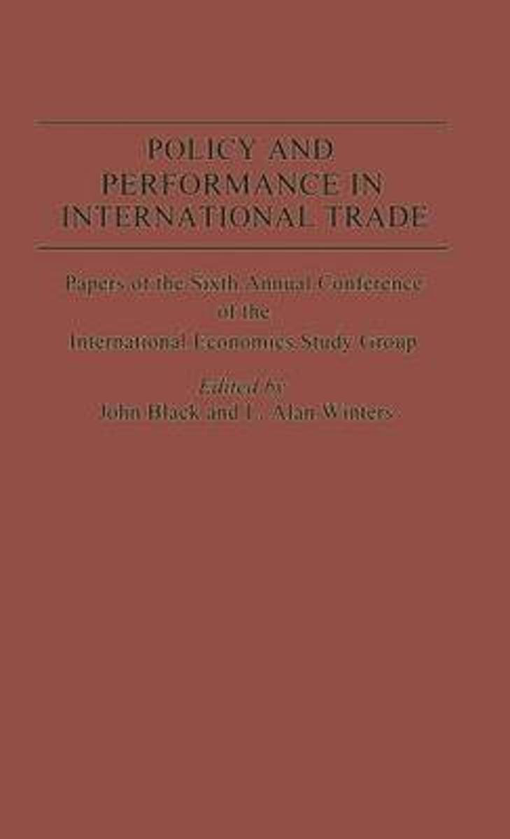 Policy and Performance in International Trade