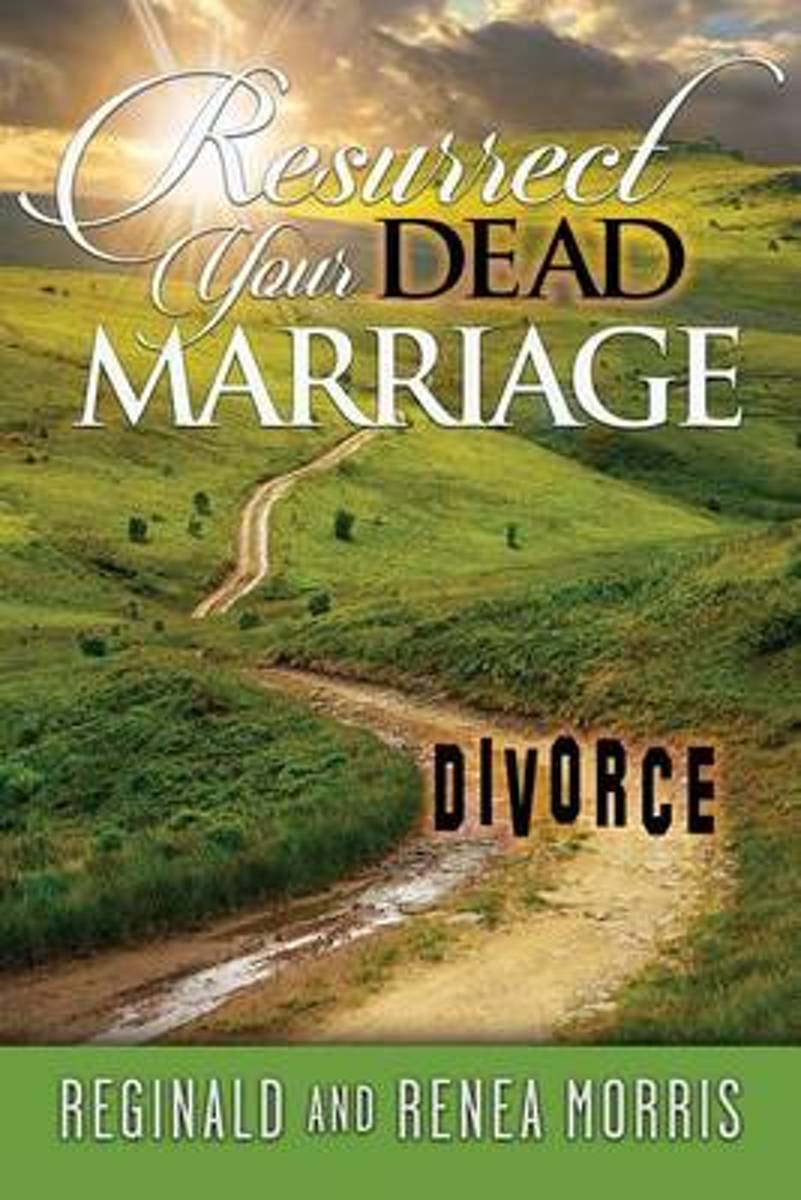 Resurrect Your Dead Marriage