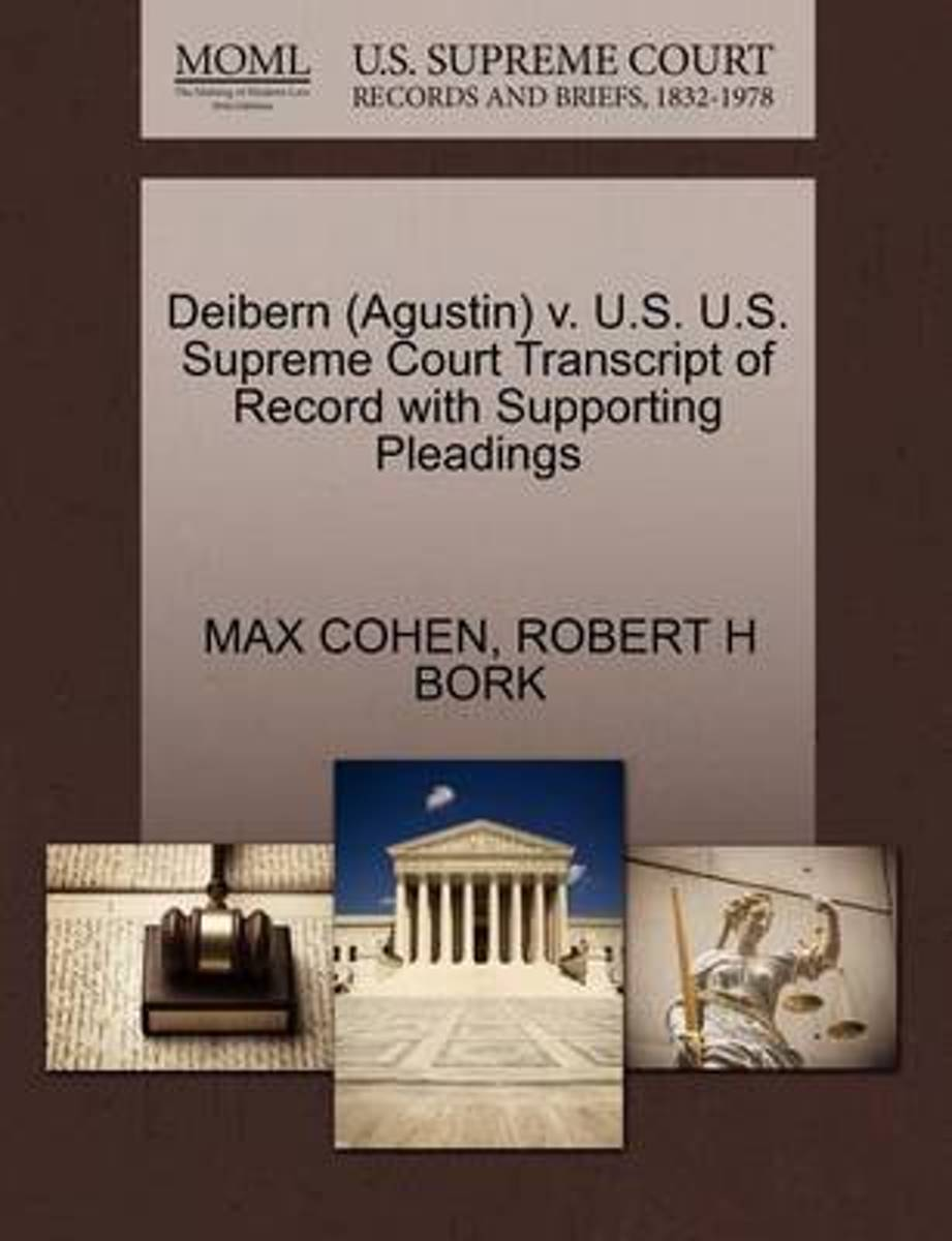 Deibern (Agustin) V. U.S. U.S. Supreme Court Transcript of Record with Supporting Pleadings