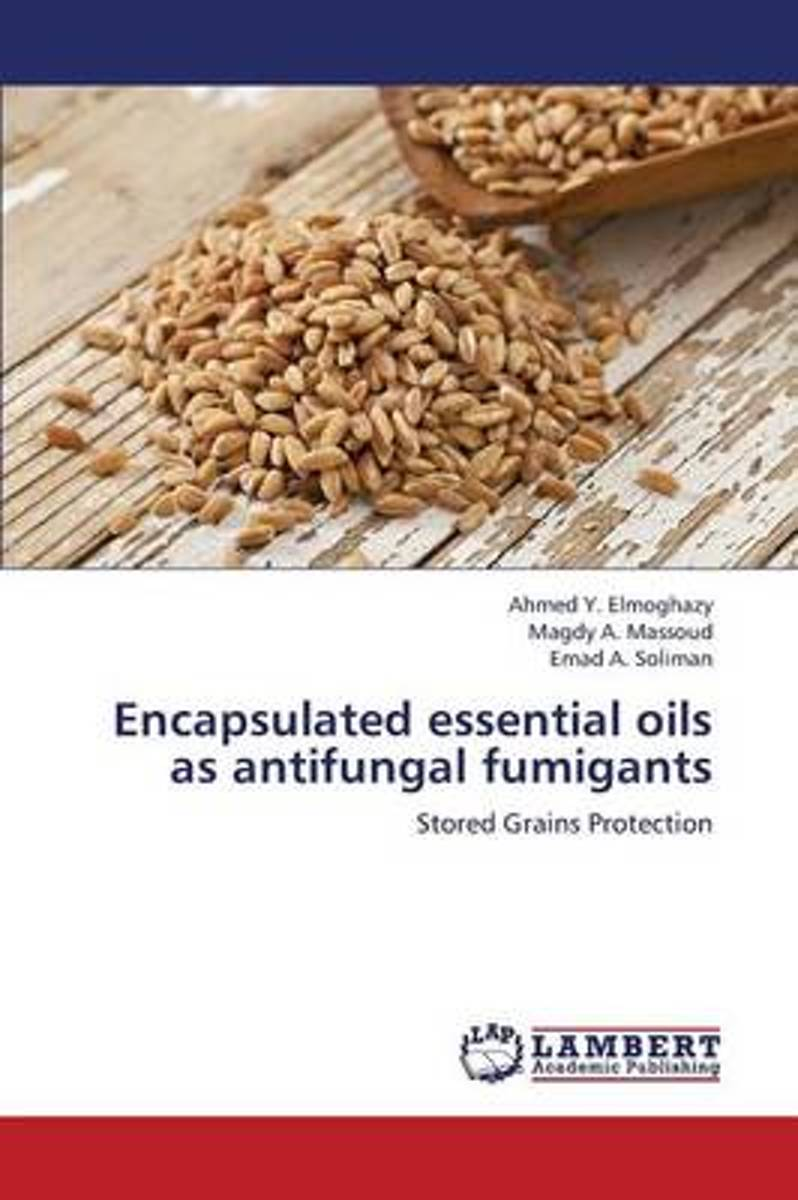 Encapsulated Essential Oils as Antifungal Fumigants