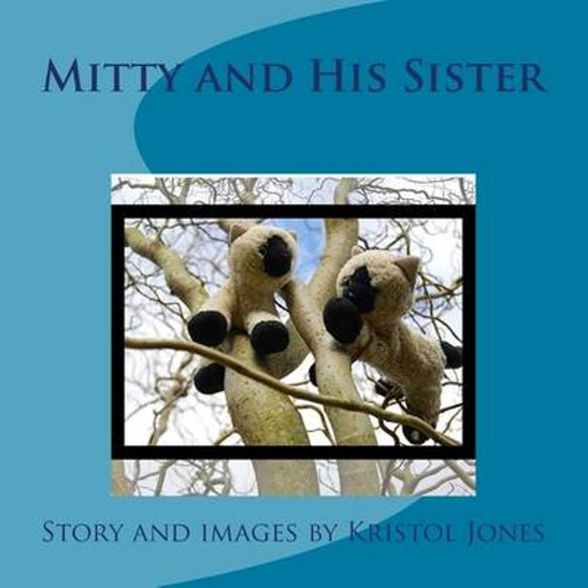 Mitty and His Sister