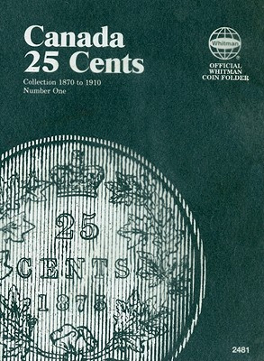 Canada 25 Cents Collection 1870 to 1910 Number One