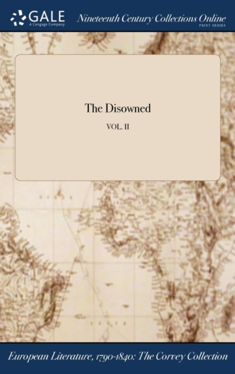 the Disowned; Vol. II