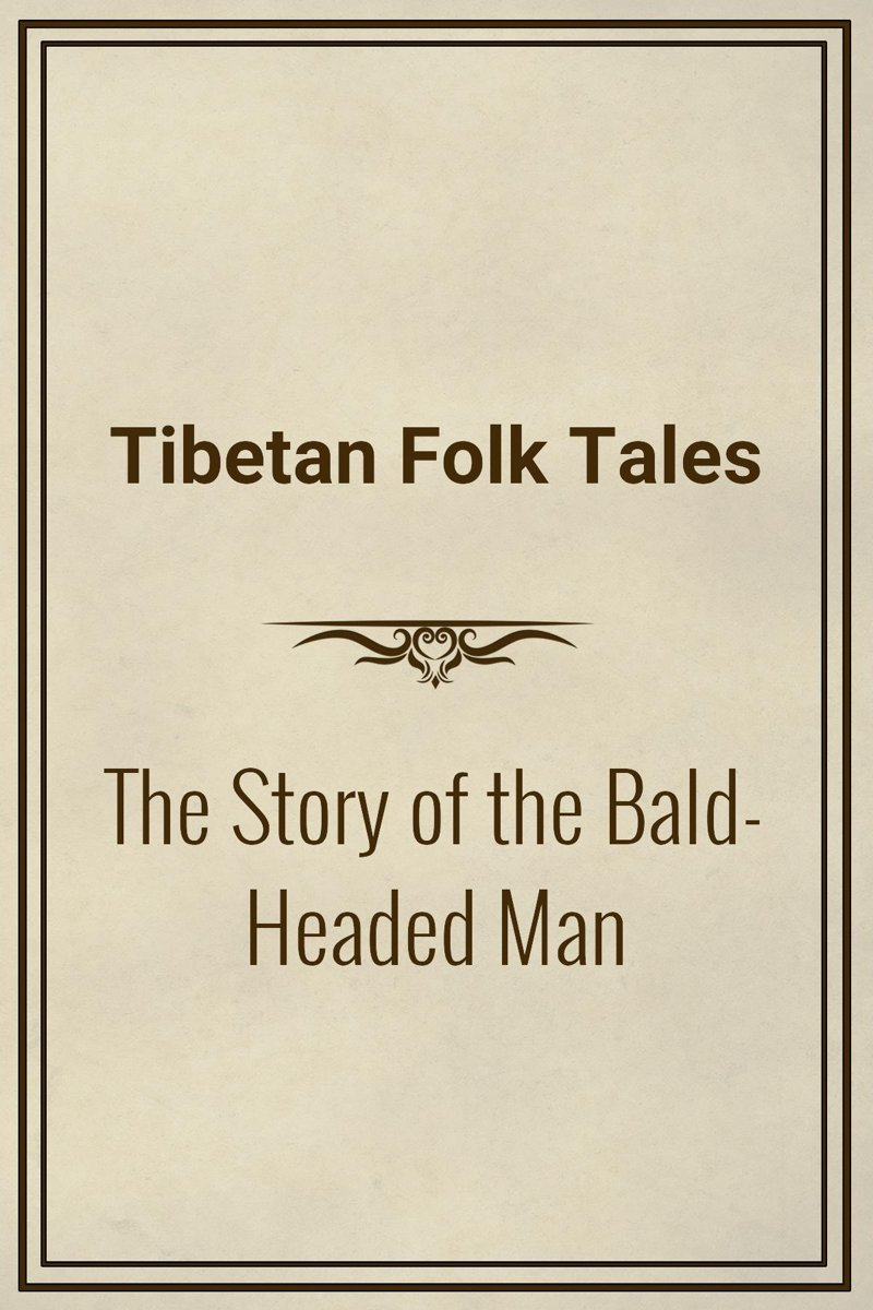 The Story of the Bald-Headed Man